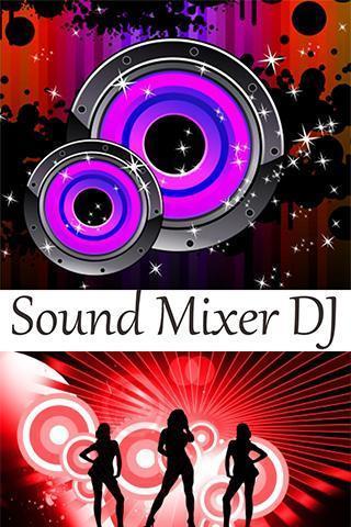 玩生產應用App|Sound Mixer DJ免費|APP試玩