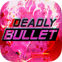 Deadly Bullet APK