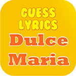 Guess Lyrics: Dulce Maria
