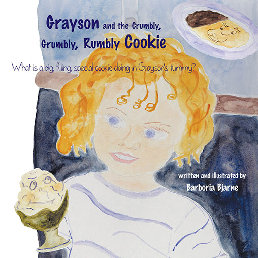 Grayson and the Crumbly, Grumbly, Rumbly Cookie cover