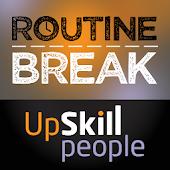 Upskill People Routine Break