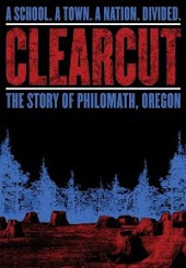 Clear Cut - The Story of Philomath, Oregon