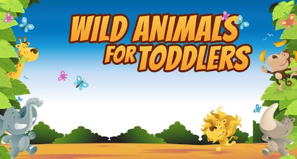 Wild Animals for Toddlers