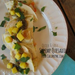Shrimp Quesadillas / Call Me Pmc