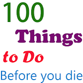 100 things to do before u die