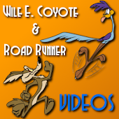 WileCoyote & RoadRunner Videos