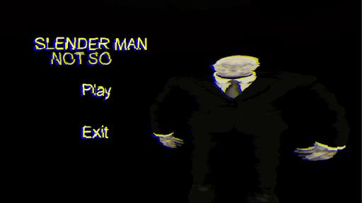 Not So Slender Man