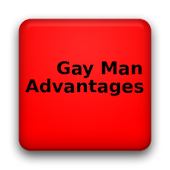 Gay Man Advantages