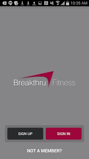 Breakthru Fitness.