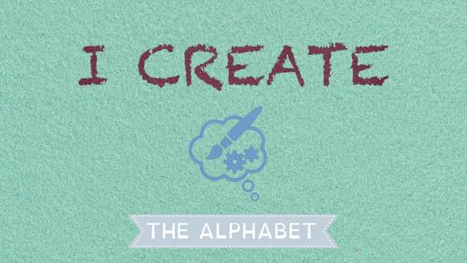 I Create the Alphabet