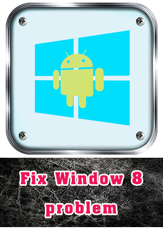 玩生活App|Fix Window 8 problem免費|APP試玩