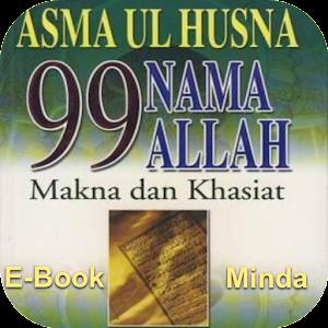 ASMA UL HUSNA - 99 Nama ALLAH