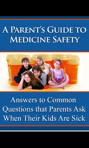 Parents Guide Medicine Safety