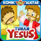Alkitab Anak : Tuhan Yesus