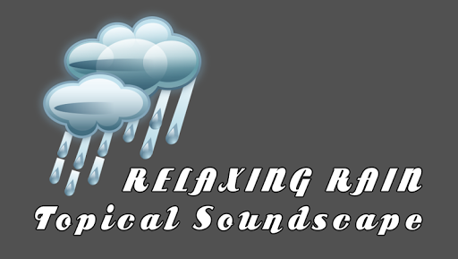 Relaxing Rain Soundscape