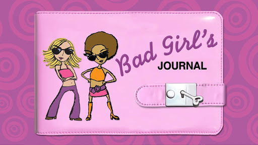 The Bad Girl's Journal