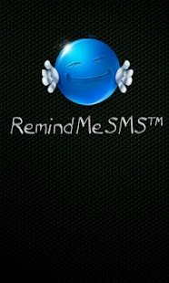 Remind Me SMS ™
