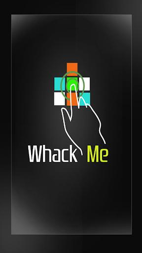 Whack me