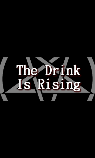 The Drink Is Rising