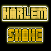 Make Your Harlem Shake