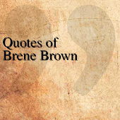 Quotes of Brene Brown