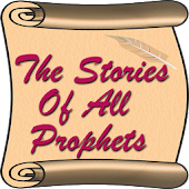 The Stories Of All Prophets