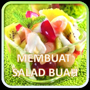 Download Membuat Salad Buah APK to PC - Download Android ...