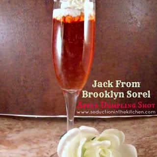 Jack From Brooklyn Sorel Apple Dumpling Shot