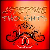 ♥ Lifetime Thought ♥