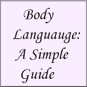 Body Languauge: A Simple Guide
