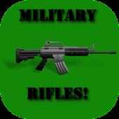 Military Rifles!