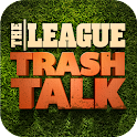 The League I Trash Talk