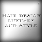 Hair Design luxuary and style