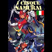 I 5 Samurai