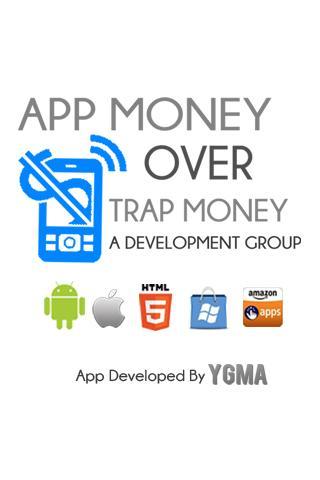 App Money Over Trap Money