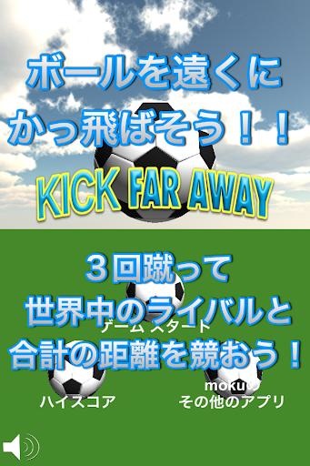 Kick Far Away