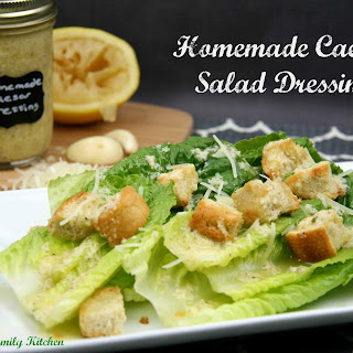 Homemade Caesar Salad Dressing.
