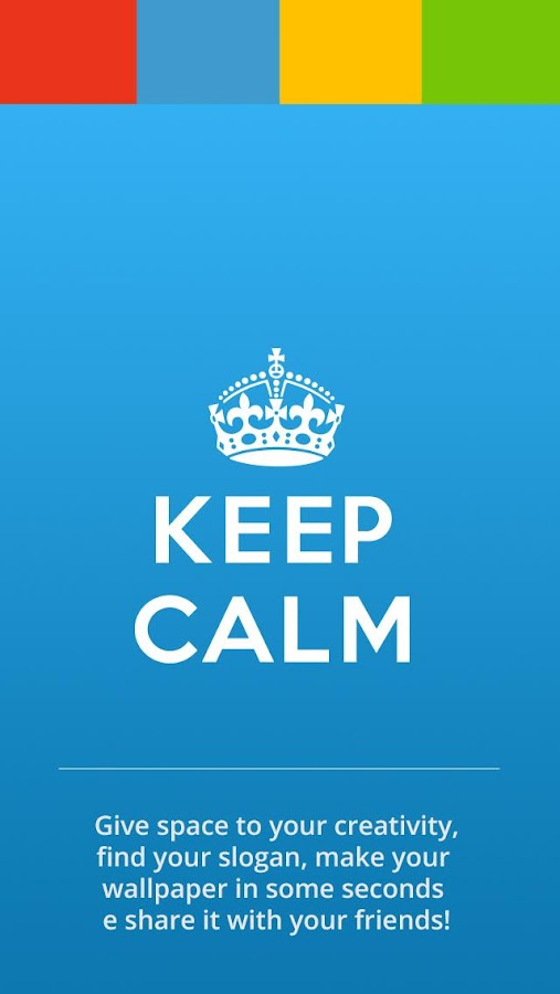 Keep Calm for Android- screenshot