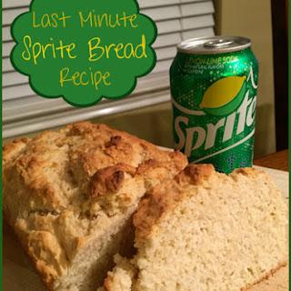 Last Minute Sprite Bread