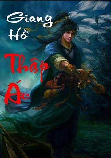 Giang Ho Thap Ac - Co Long
