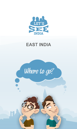 Let's See East India Guide