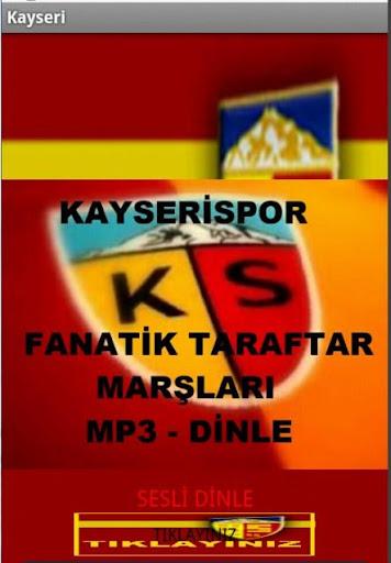 KAYSERİSPOR SESLİ MP3 MARŞLAR