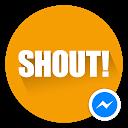 Shout! for Messenger APK