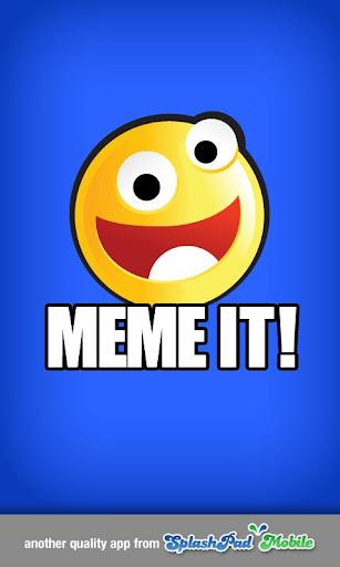 Meme It Meme Generator
