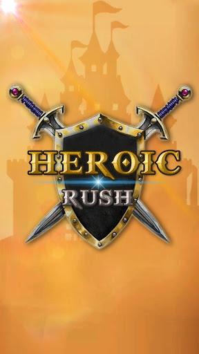 Heroic Rush