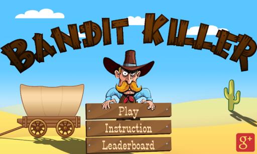Bandit Killer