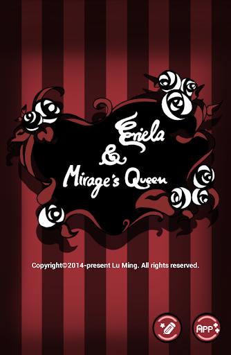 Eriela Mirage's Queen