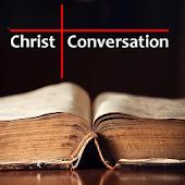 Christ Conversation