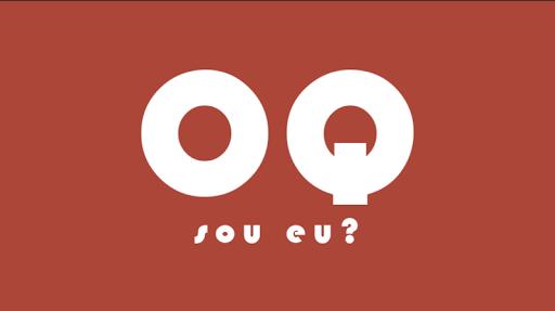 OQ sou EU