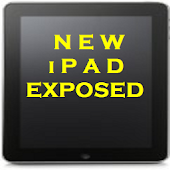 New iPad Exposed